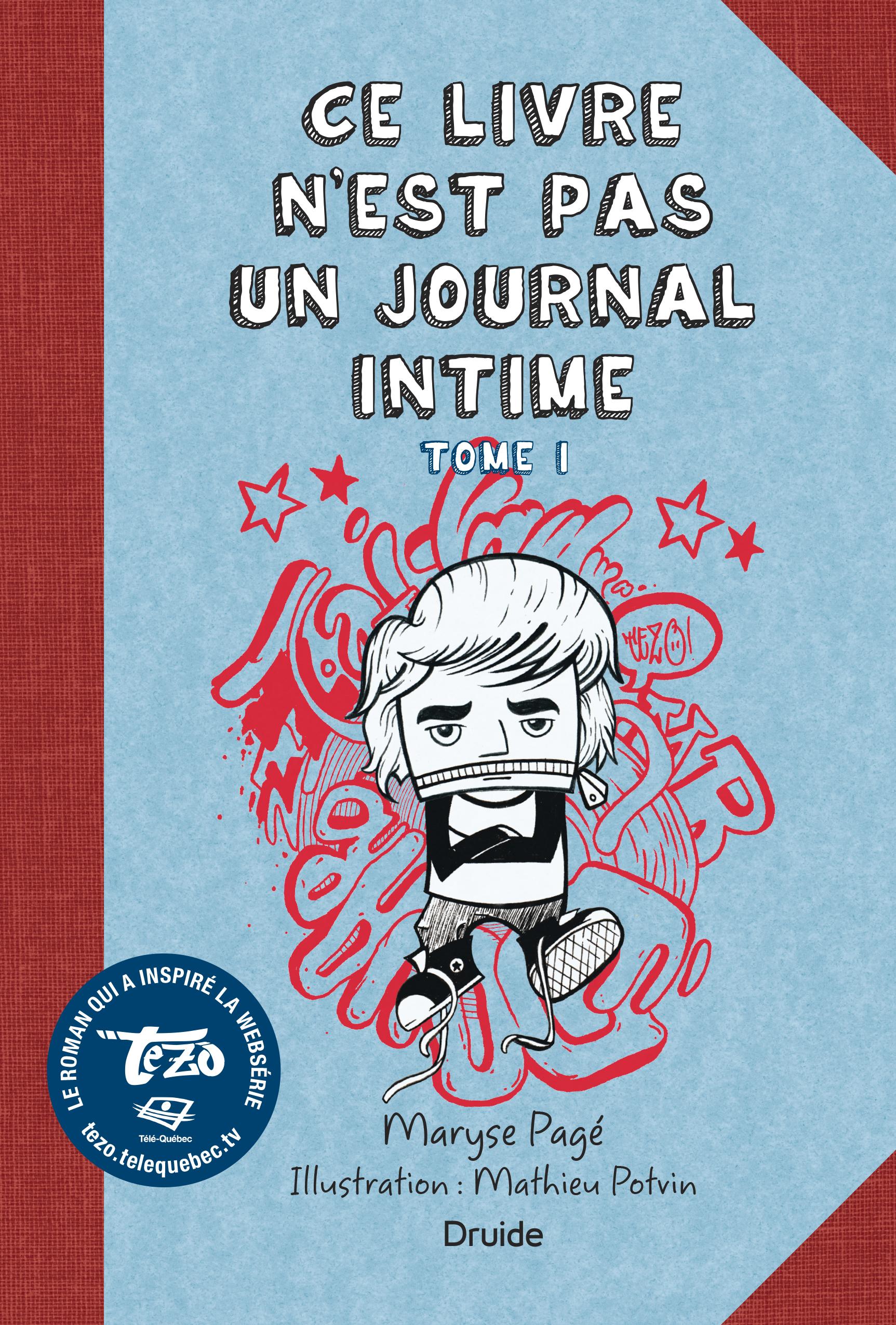 Ce Livre N Est Pas Un Journal Intime Tome I Editions Druide