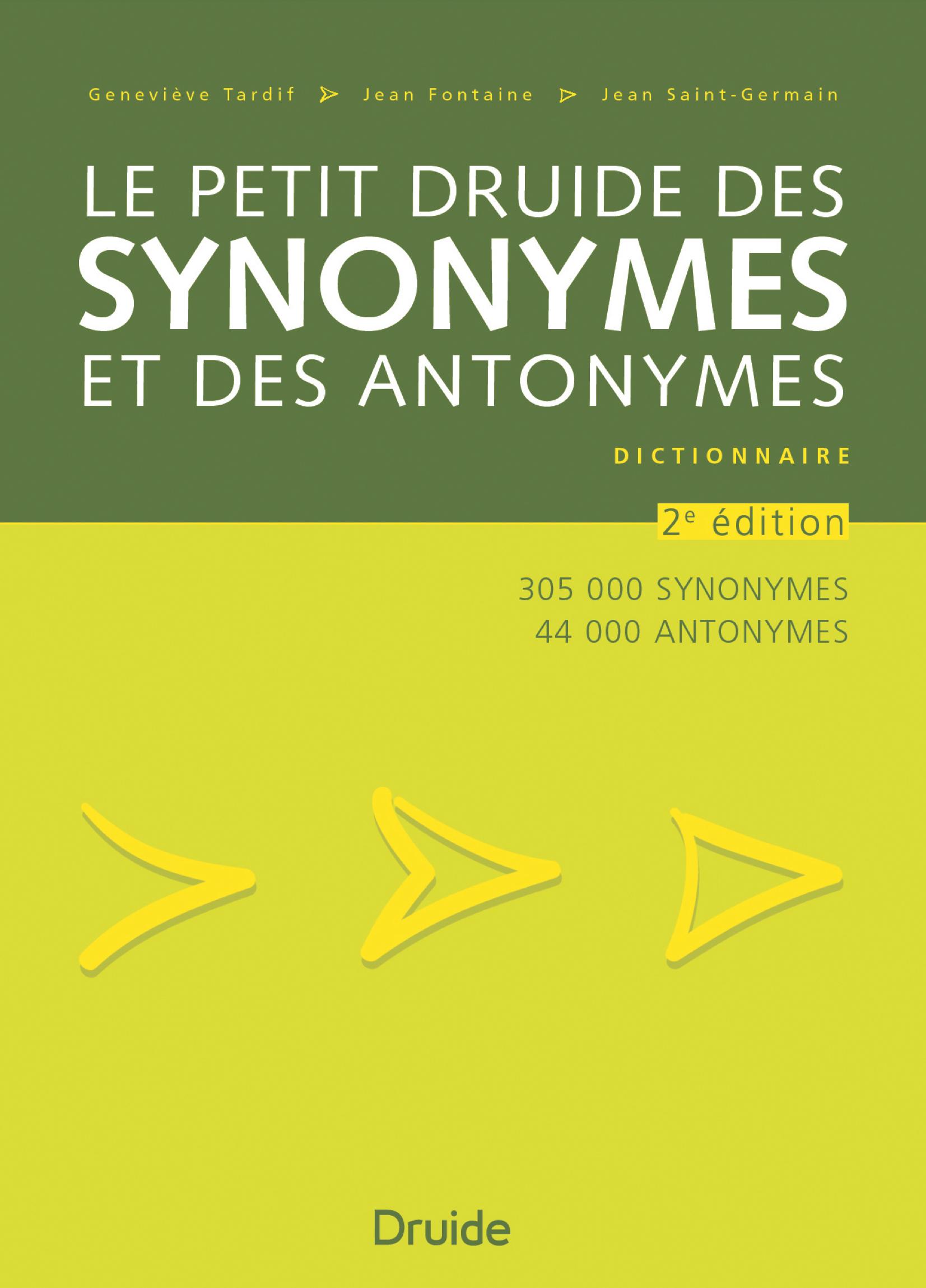 Le Petit Druide Des Synonymes Et Des Antonymes Editions Druide